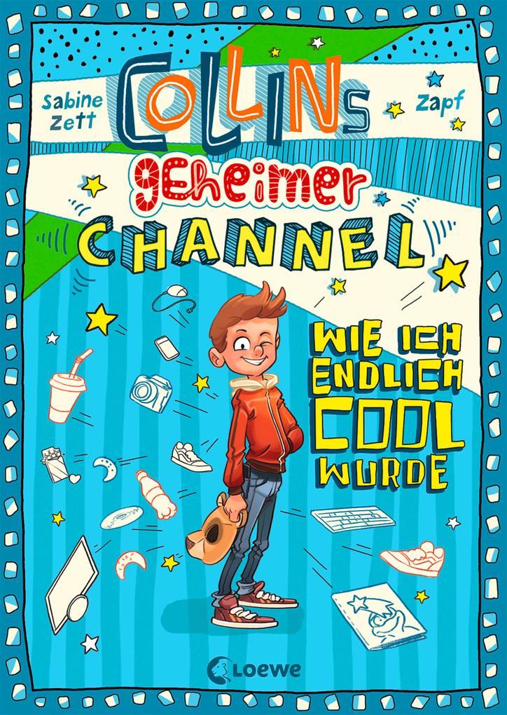 Collins geheimer Channel - Wie ich endlich cool wurde als eBook epub