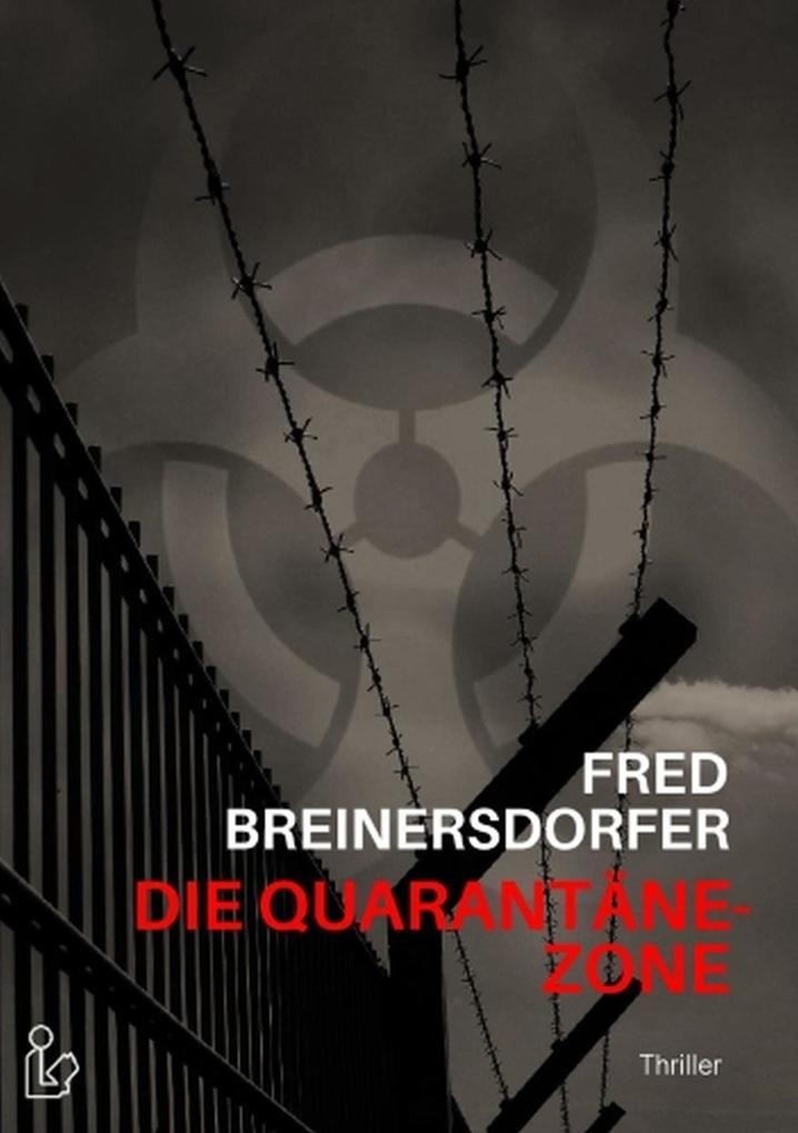 Die Quarantäne-Zone als eBook