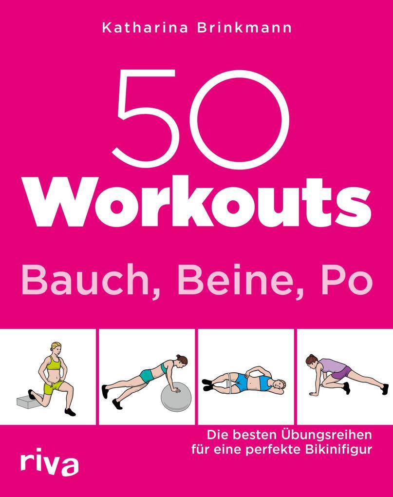 50 Workouts - Bauch Beine Po