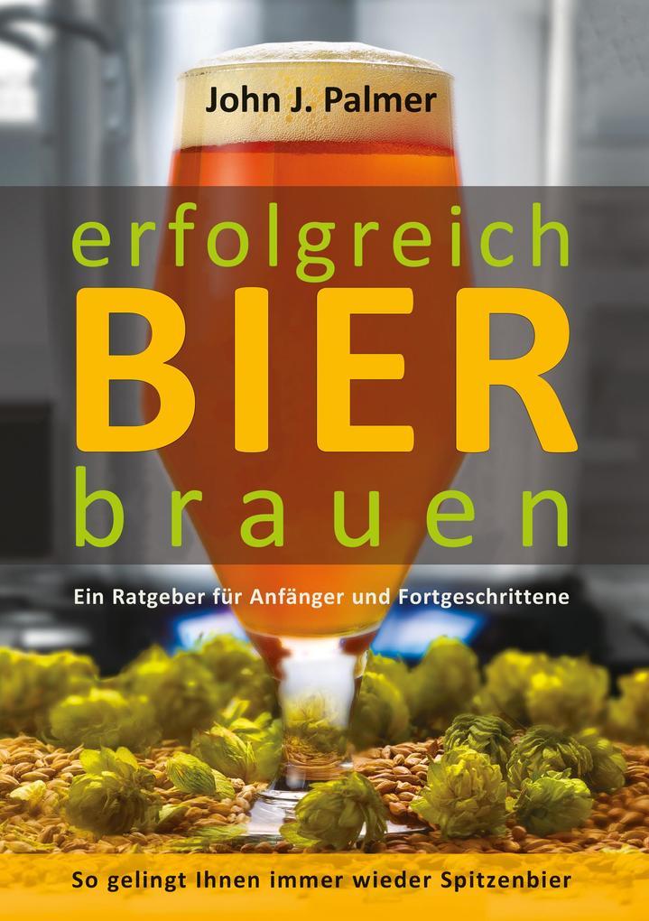 erfolgreich Bier brauen als Buch (kartoniert)