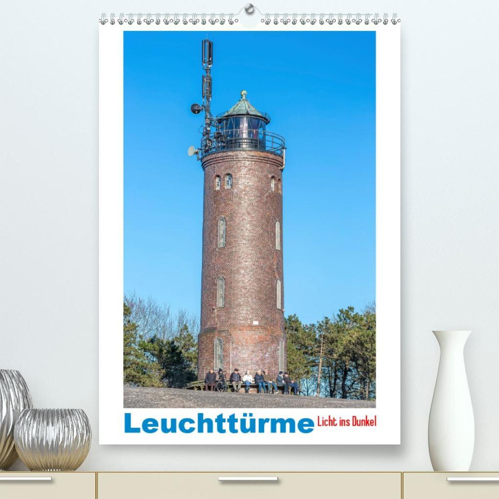 Leuchttürme - Licht ins Dunkel (Premium hochwertiger DIN A2 Wandkalender 2020 Kunstdruck in Hochglanz)