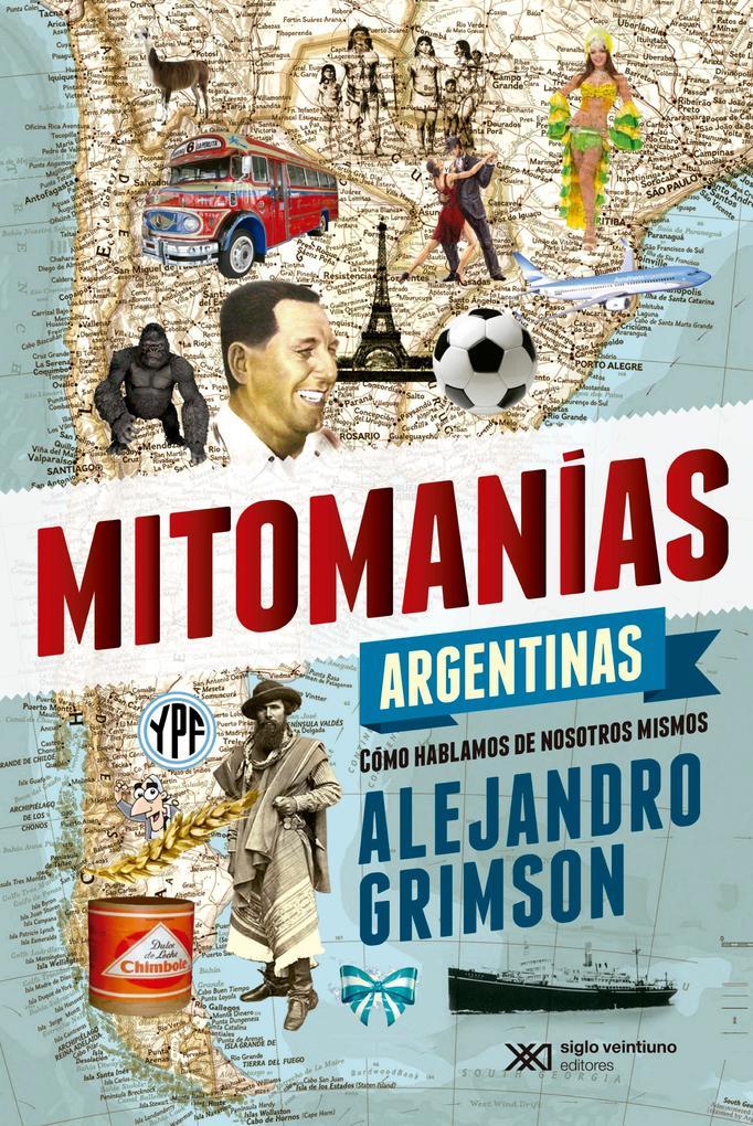 Mitomanías argentinas