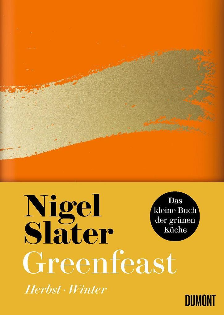 Greenfeast: Herbst / Winter als Buch (gebunden)