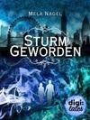 Burning Magic (3). Sturmgeworden