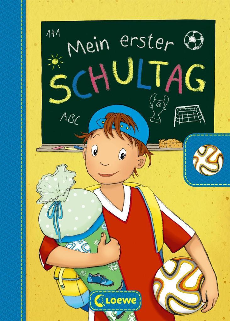 Mein erster Schultag - Fußball als Buch (gebunden)