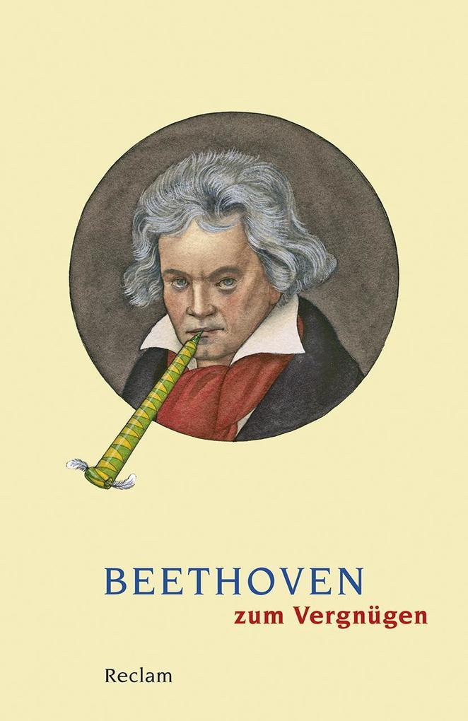 Beethoven zum Vergnügen als Taschenbuch
