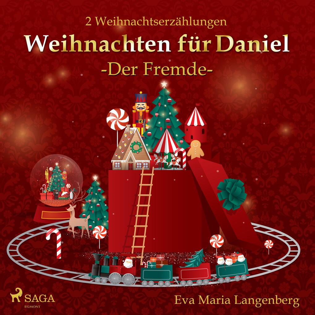 Weihnachten für Daniel - Der Fremde