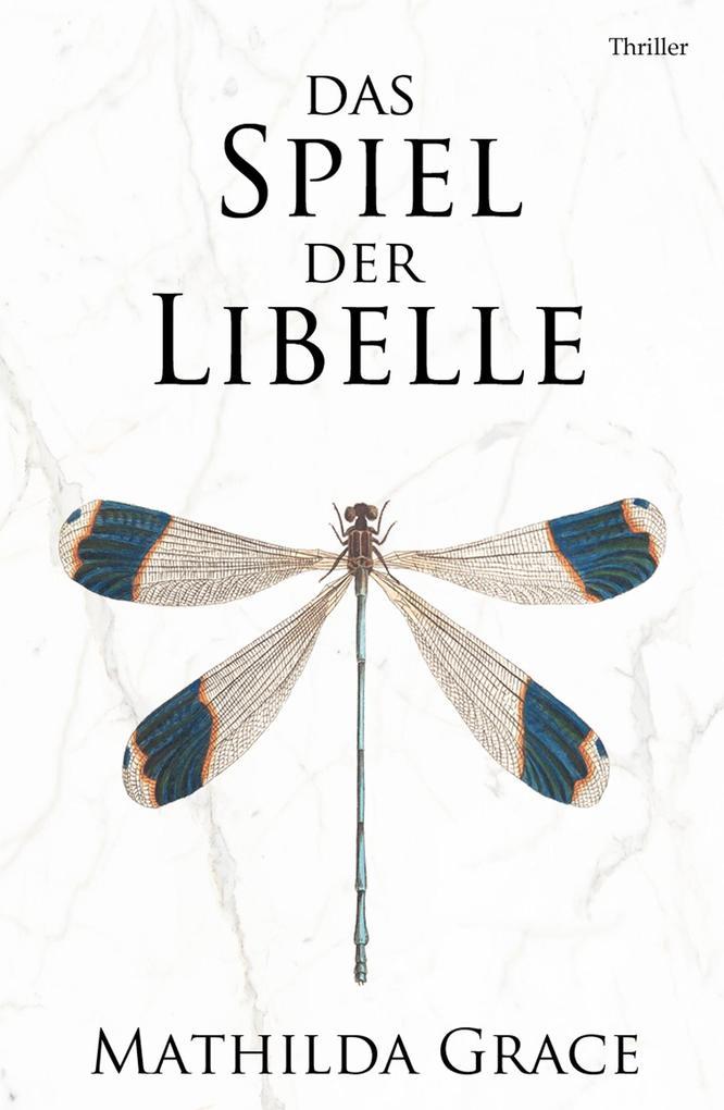 Das Spiel der Libelle als eBook epub