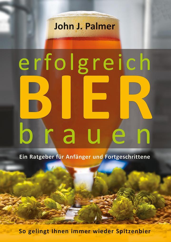 Erfolgreich Bier brauen als eBook epub