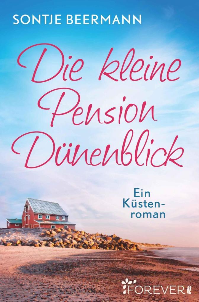 Die kleine Pension Dünenblick als eBook epub