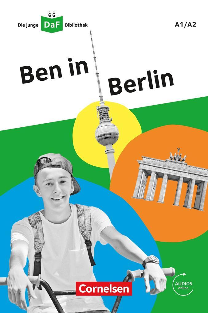 Die junge DaF-Bibliothek / A1/A2 - Ben in Berlin als eBook epub