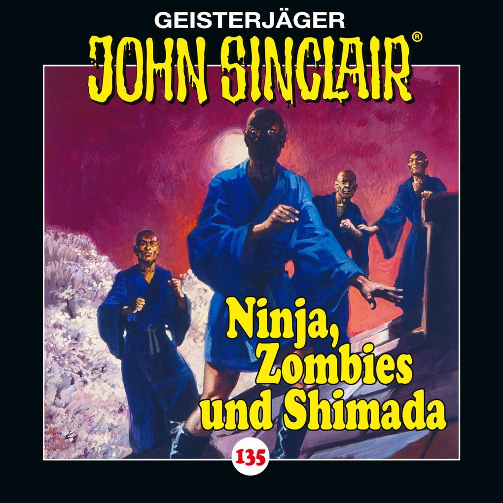 John Sinclair, Folge 135: Ninja, Zombies und Shimada. Teil 2 von 2 als Hörbuch Download