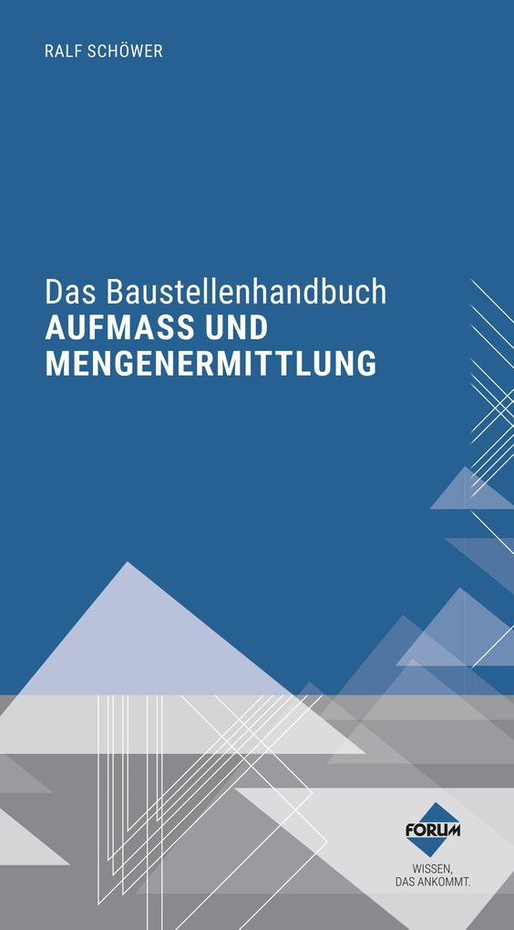 Das Baustellenhandbuch AUFMASS UND MENGENERMITTLUNG als eBook epub