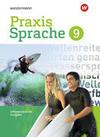 Praxis Sprache 9. Schülerband. Differenzierende Ausgabe