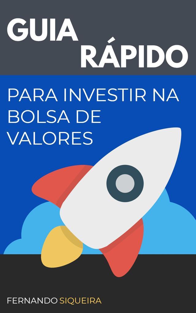 Guia Rápido para Investir na Bolsa de Valores