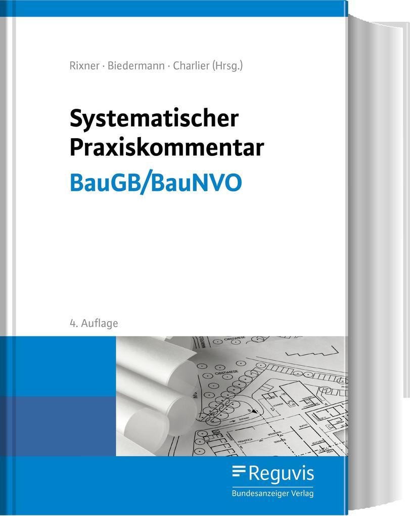 Systematischer Praxiskommentar BauGB/BauNVO als Buch (gebunden)