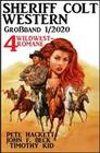 Sheriff Colt Western Großband 1/2020 - 4 Wildwest-Romane