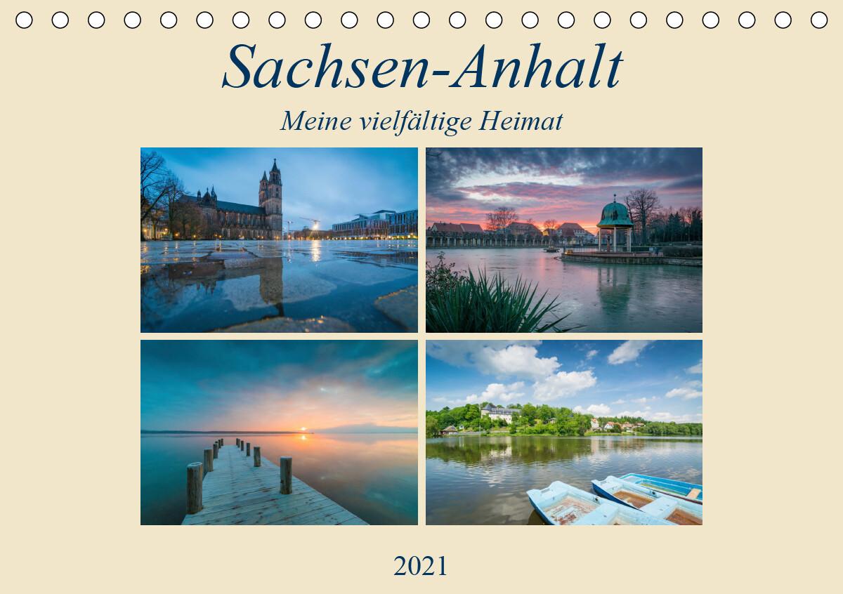 Sachsen-Anhalt - Meine vielfältige Heimat (Tischkalender 2021 DIN A5 quer)