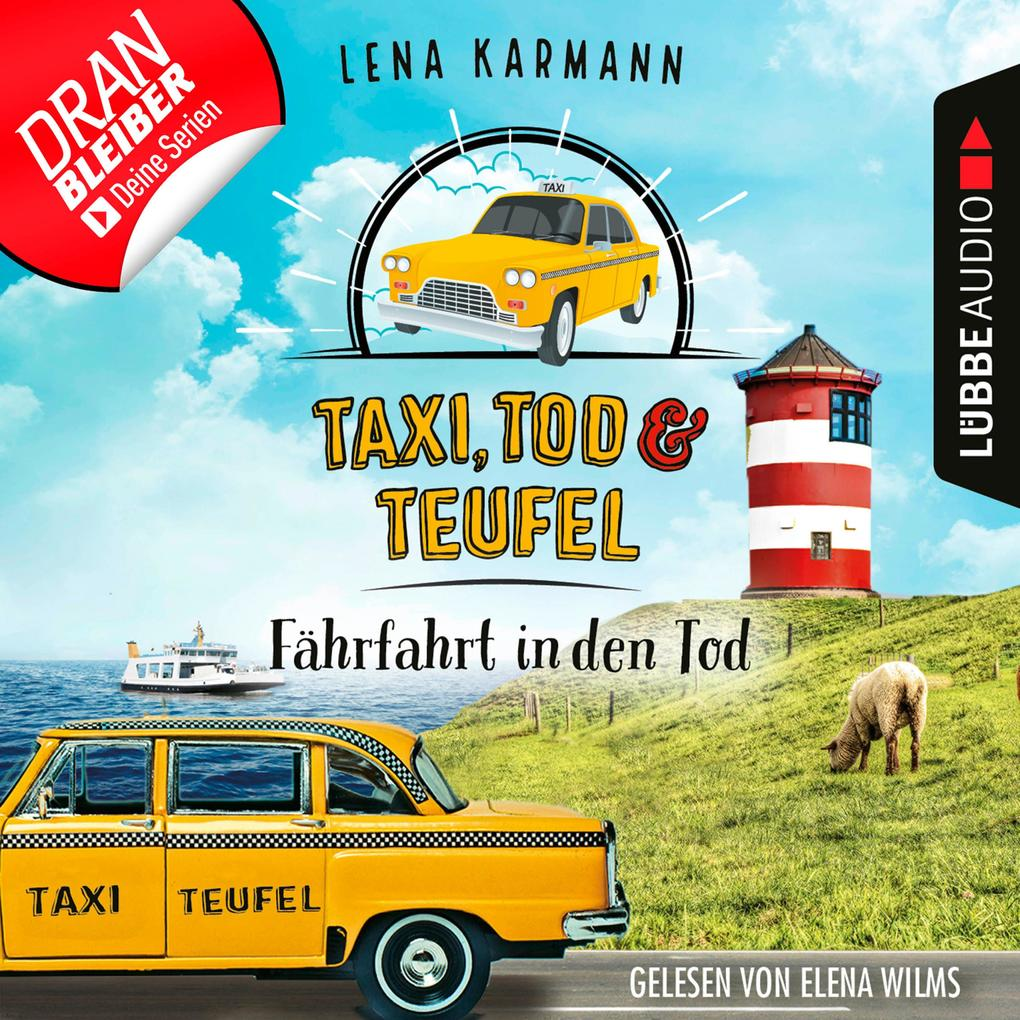 Fährfahrt in den Tod - Taxi, Tod und Teufel, Folge 1 (Ungekürzt) als Hörbuch Download
