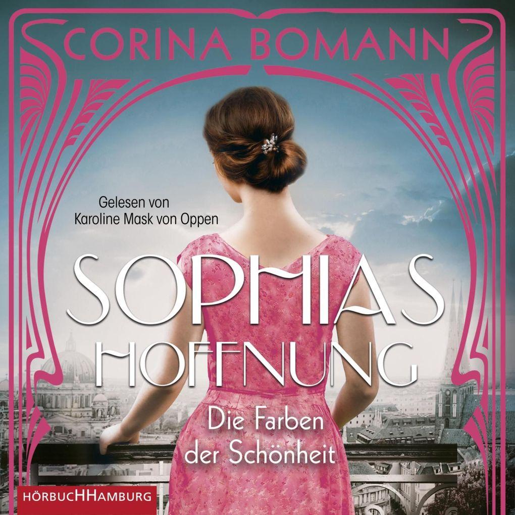Die Farben der Schönheit ' Sophias Hoffnung als Hörbuch Download