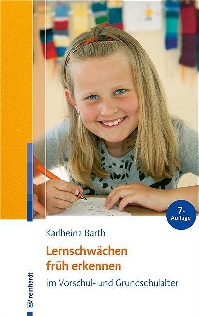Lernschwächen früh erkennen im Vorschul- und Grundschulalter als Buch (kartoniert)