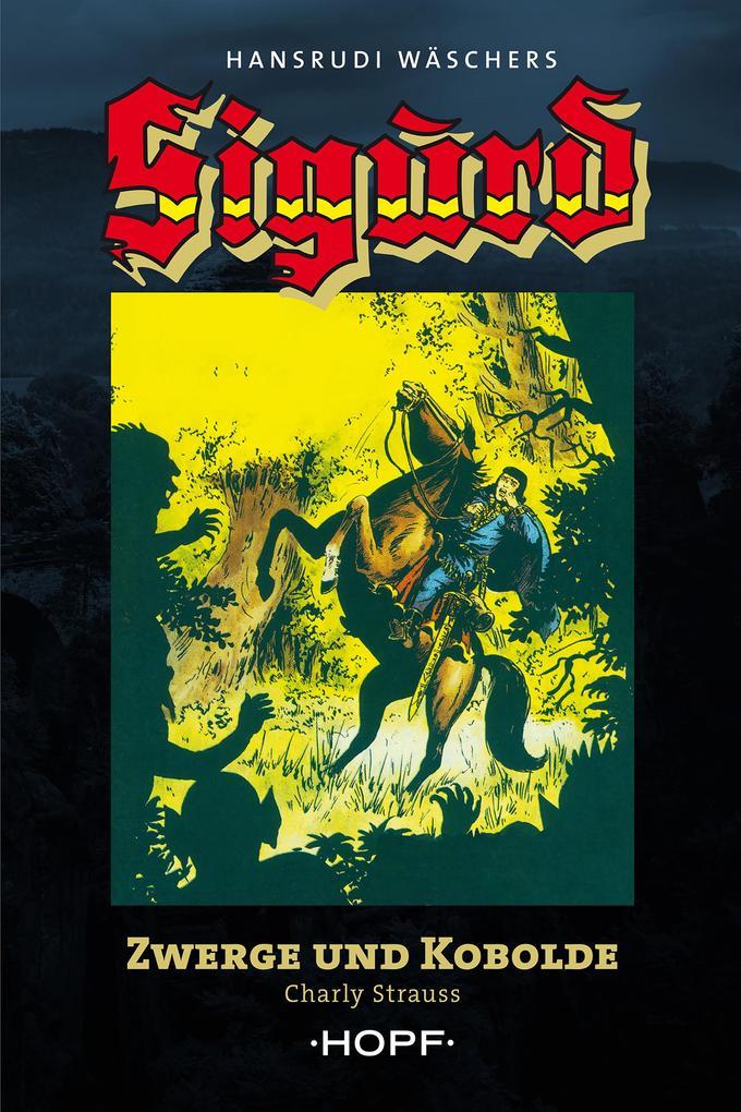 Sigurd Großband 1: Zwerge und Kobolde als eBook epub