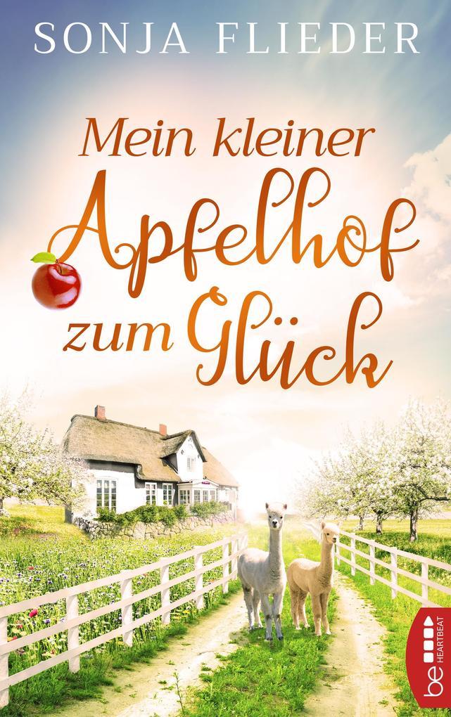 Mein kleiner Apfelhof zum Glück als eBook epub