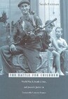 The Battle for Children: World War II, Youth Crime, and Juvenile Justice in Twentieth-Century France