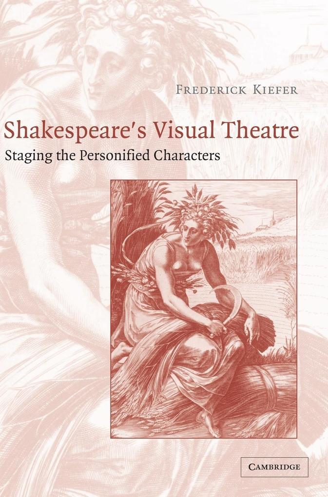 Shakespeare's Visual Theatre