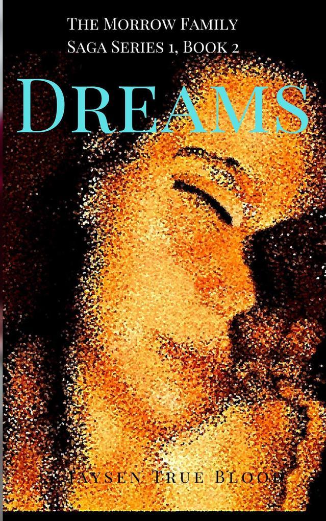 The Morrow Family Saga Series 1: 1950s Book 2: Dreams