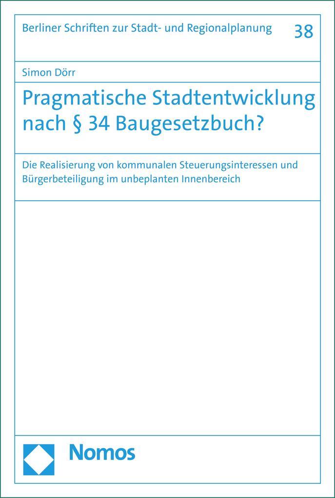 Pragmatische Stadtentwicklung nach § 34 Baugesetzbuch? als eBook pdf