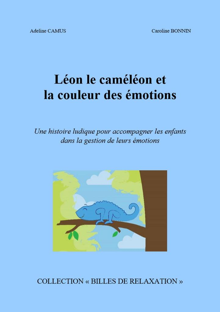 Leon le cameleon et la couleur des emotions