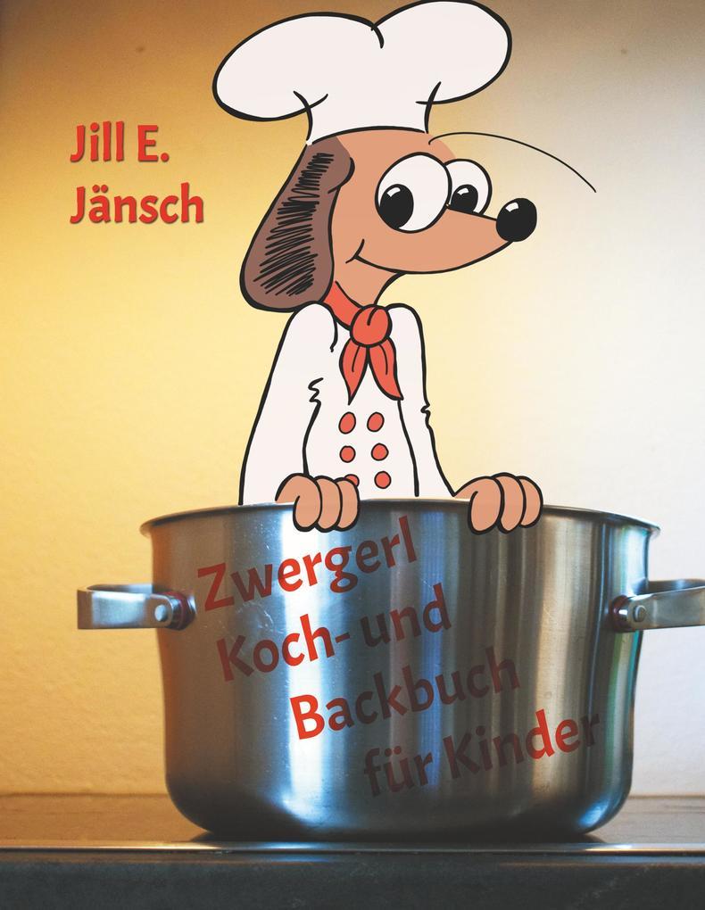Zwergerl Koch- und Backbuch für Kinder