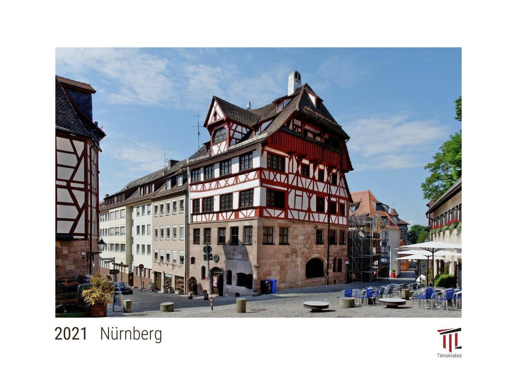 Nürnberg 2021 - White Edition - Timokrates Kalender Wandkalender Bildkalender - DIN A3 (42 x 30 cm)
