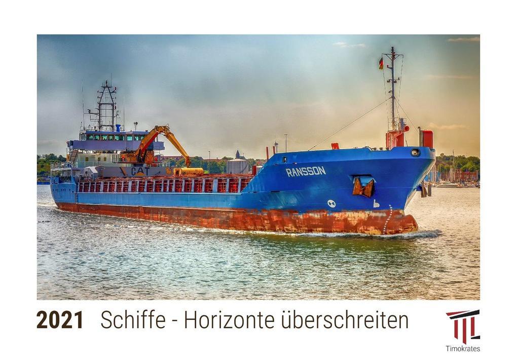 Schiffe - Horizonte überschreiten 2021 - Timokrates Kalender Tischkalender Bildkalender - DIN A5 (21 x 15 cm)