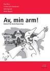 Av, min arm! - Dänisch für Deutschsprachige