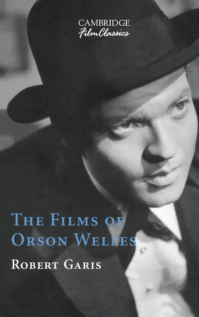 The Films of Orson Welles