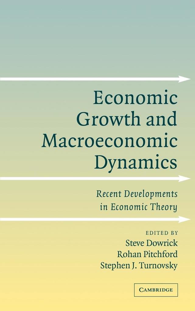 Economic Growth and Macroeconomic Dynamics