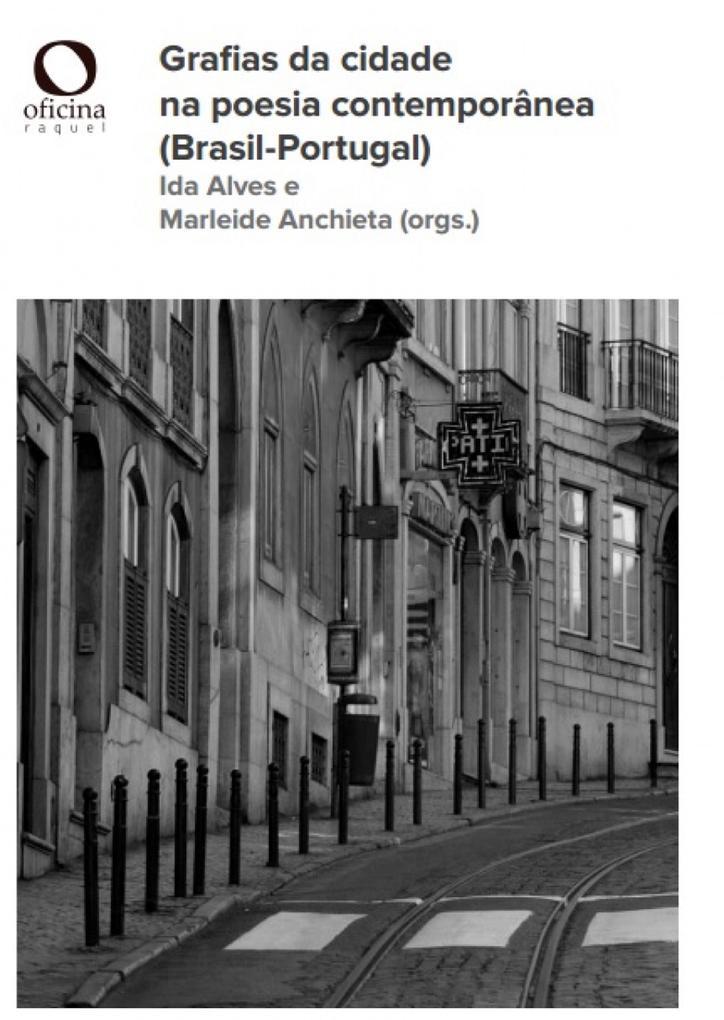 Grafias da cidade na poesia contemporânea (Brasil-Portugal)
