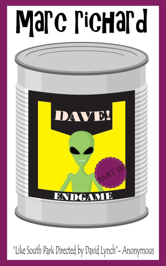 Dave! (DAVE! (A Novel from the Future), #3) als eBook epub