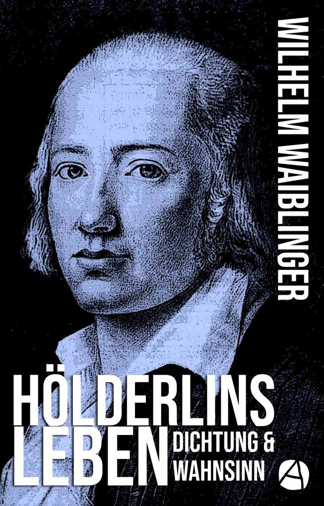 Hölderlins Leben als eBook epub