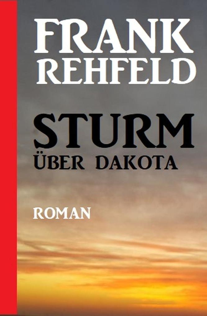 Sturm über Dakota