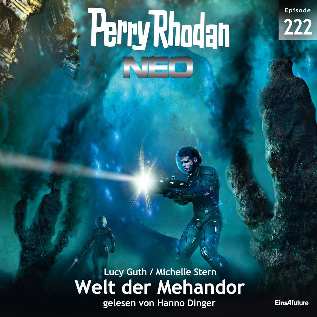 Perry Rhodan Neo 222: Welt der Mehandor als Hörbuch Download