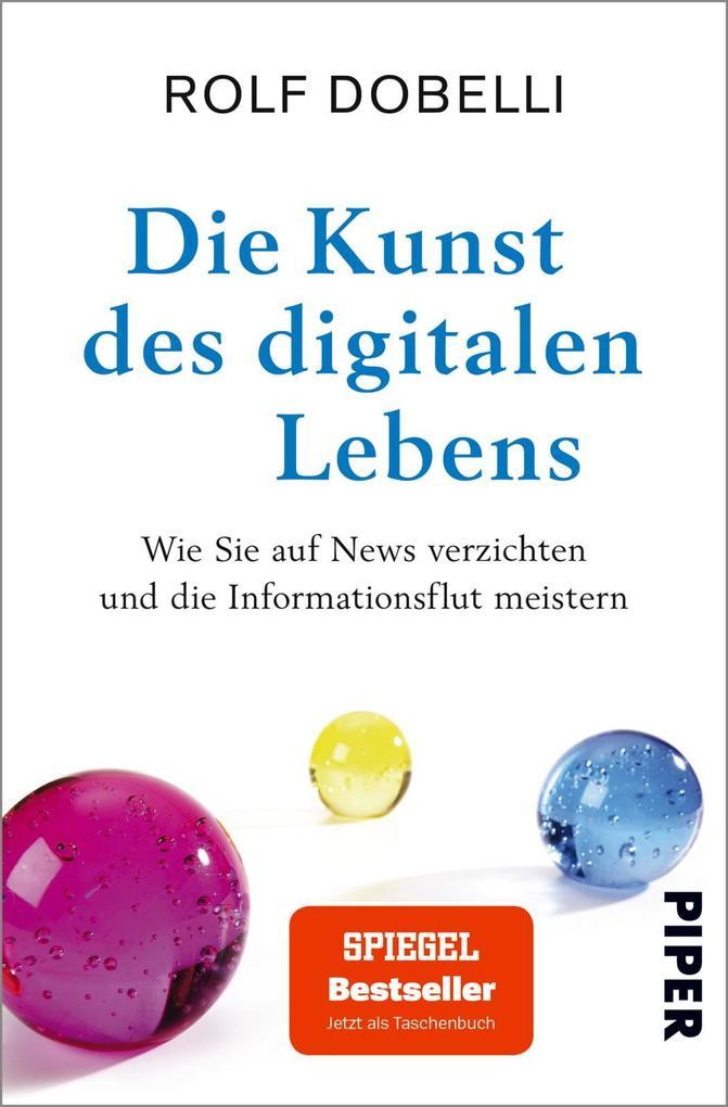 Die Kunst des digitalen Lebens als Taschenbuch