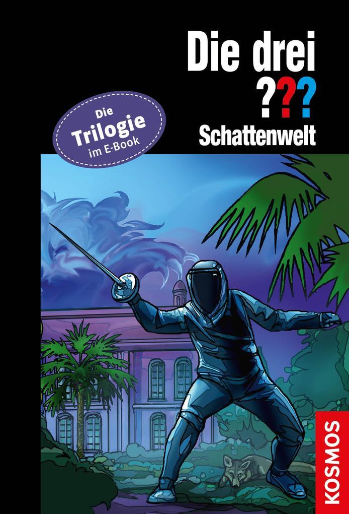 Die drei ??? Schattenwelt (drei Fragezeichen) als eBook epub
