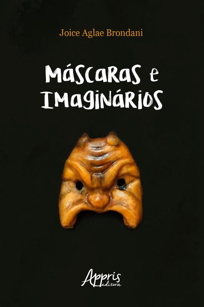 Máscaras e Imaginários: Bufão Commedia Dell'arte e Práticas Espetaculares Populares Brasileiras