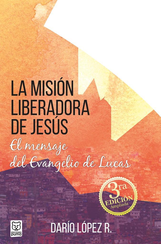 La misión liberadora de Jesús