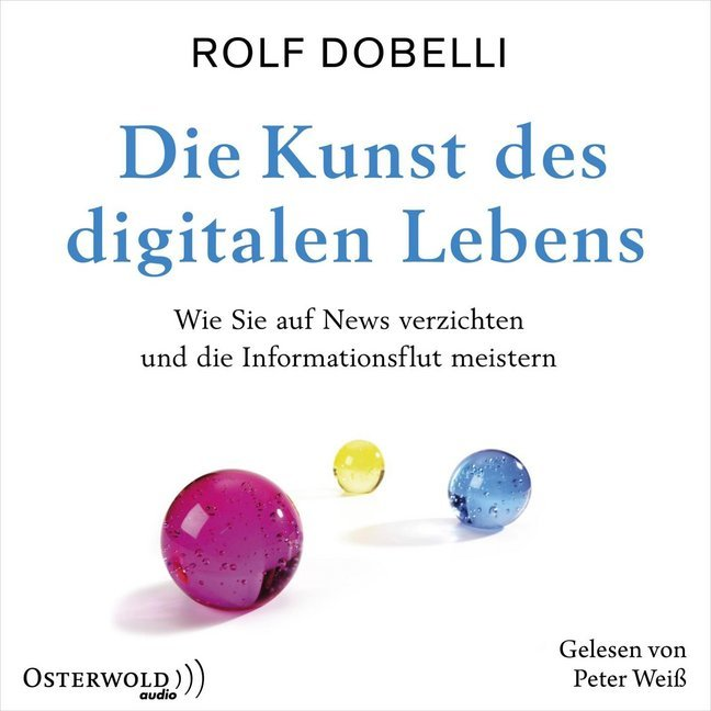 Die Kunst des digitalen Lebens als Hörbuch CD