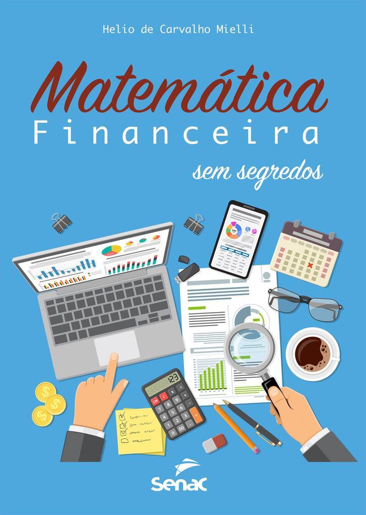Matemática financeira sem segredos
