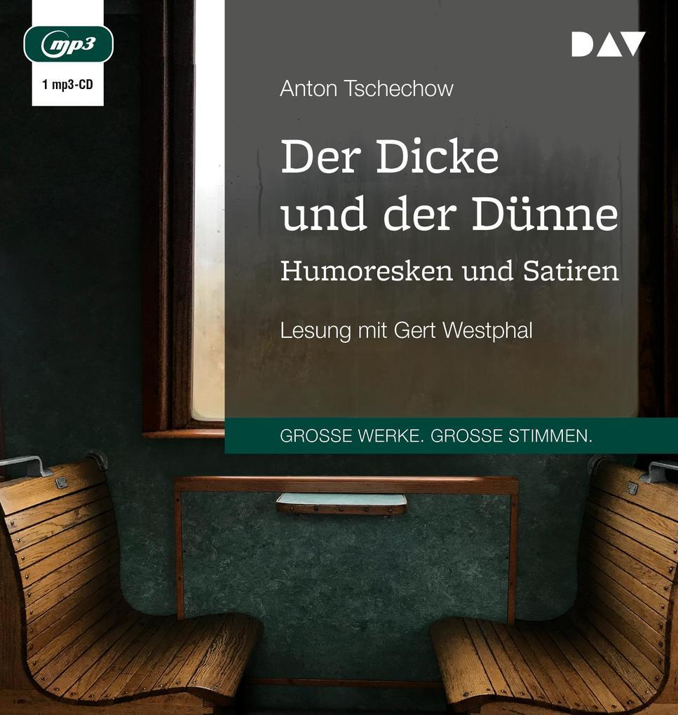 Der Dicke und der Dünne. Humoresken und Satiren als Hörbuch CD